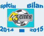 ECHOS DES STADES (Poitiers 3 Cités Foot)   SPECIAL BILAN 2014-2015